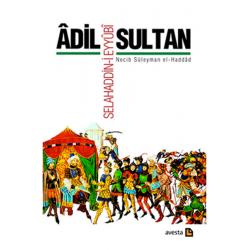 Adil Sultan: Selahaddin-i Eyyûbî