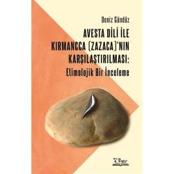 Avesta Dili İle Kırmancca (Zazaca)'nın Karşılaştırılması