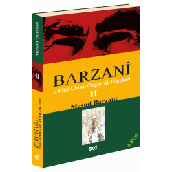 Barzani ve Kürt Ulusal Özgürlük Hareketi-2
