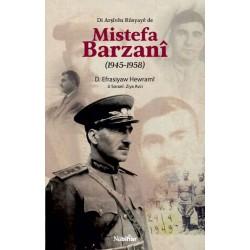 Di Arşîvên Rûsyayê de Mistefa Barzanî (1945-1958)