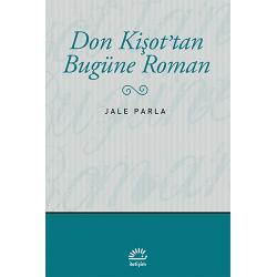 Don Kişot'tan Bugüne Roman