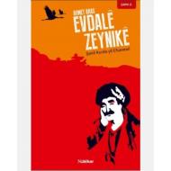 Evdalê Zeynikê - Şairê Kurda yê Efsanewî