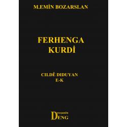 Ferhenga Kurdî - Cildê Diduyan E-K