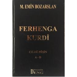Ferhenga Kurdî - Cildê Pêşîn A-D
