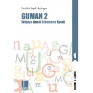 Guman-II Wêjeya Kurdî û Romana Kurdî