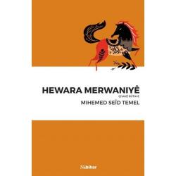 Hewara Merwaniyê - Çiyayê Rûtik e
