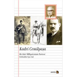 Kadri Cemilpaşa - Bir Kürt Milliyetçisinin Portresi