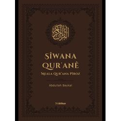 Sîwana Qur'anê - Meala Qur'ana Pîroz