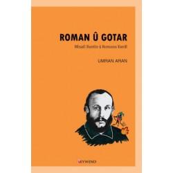 ROMAN Û GOTAR - Mîxaîl Baxtîn û Romana Kurdî
