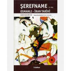 Şerefname / İran Tarihi 2. Cilt