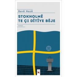 Stokholmê Te Çi Dîtîye Bêje